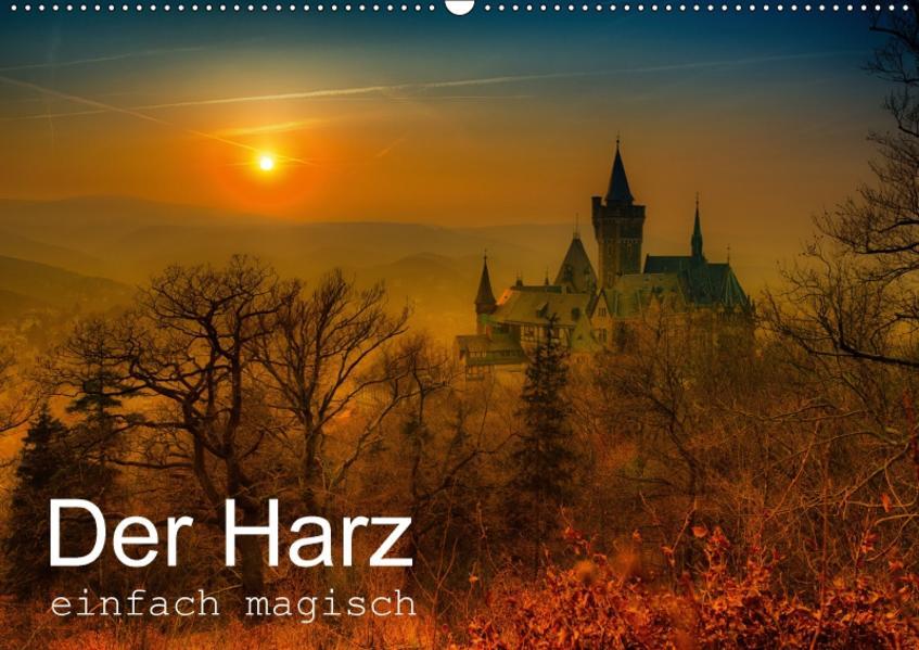 Der Harz einfach magisch (Wandkalender 2017 DIN A2 quer) - Coverbild