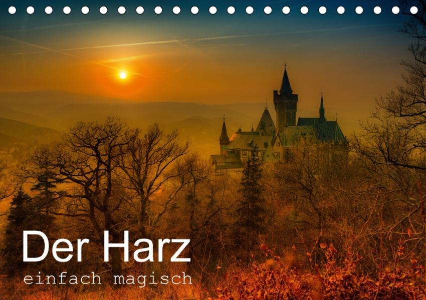 Der Harz einfach magisch (Tischkalender 2017 DIN A5 quer) - Coverbild