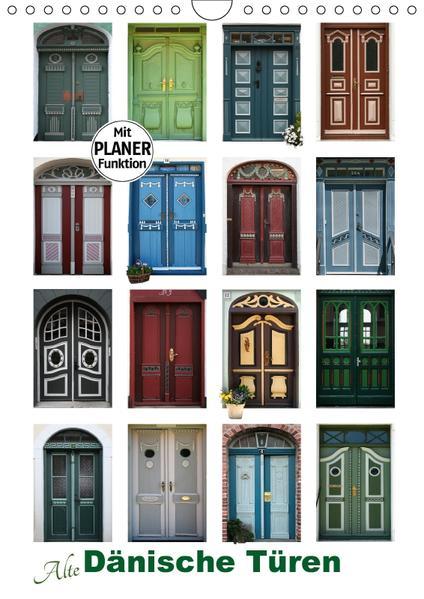 Alte Dänische Türen (Wandkalender 2017 DIN A4 hoch) - Coverbild