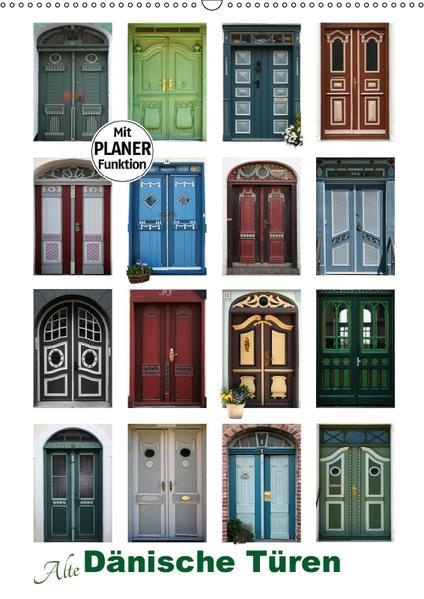 Alte Dänische Türen (Wandkalender 2017 DIN A2 hoch) - Coverbild