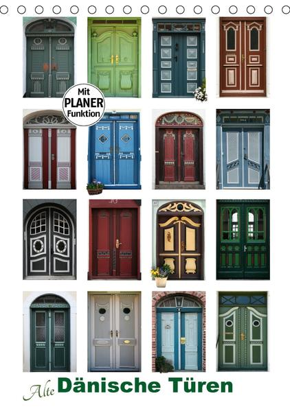 Alte Dänische Türen (Tischkalender 2017 DIN A5 hoch) - Coverbild