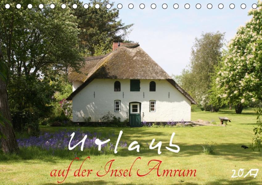 Urlaub auf der Insel Amrum (Tischkalender 2017 DIN A5 quer) - Coverbild