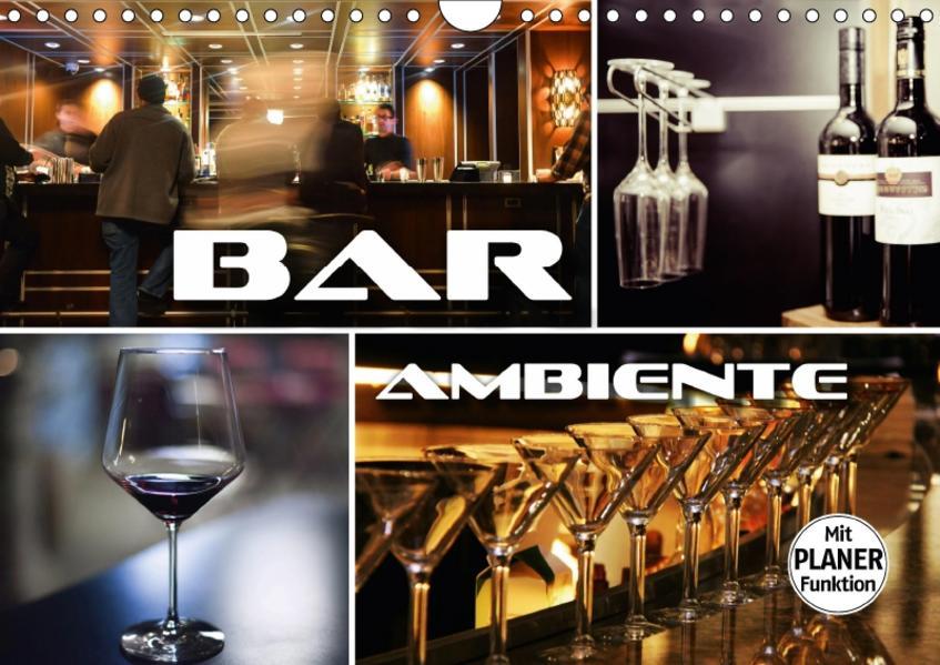 Bar Ambiente (Wandkalender 2017 DIN A4 quer) - Coverbild