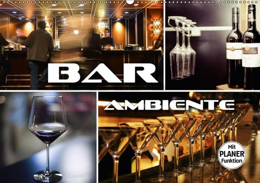 Bar Ambiente (Wandkalender 2017 DIN A2 quer) - Coverbild