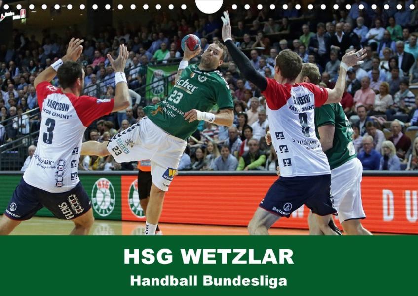 Handball Bundesliga - HSG Wetzlar (Wandkalender 2017 DIN A4 quer) - Coverbild
