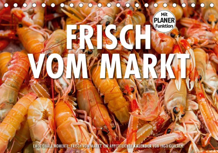 Emotionale Momente: Frisch vom Markt. (Tischkalender 2017 DIN A5 quer) - Coverbild