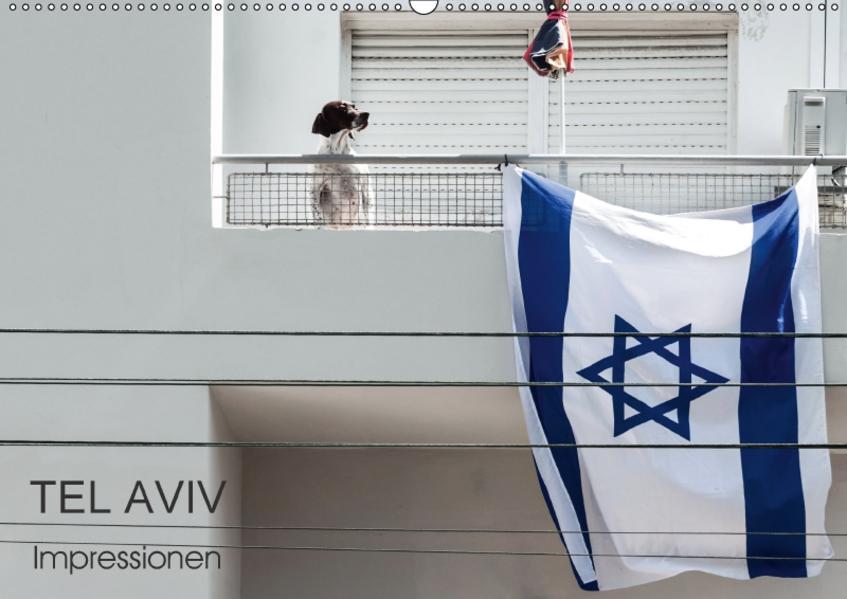 TEL AVIV  Impressionen (Wandkalender 2017 DIN A2 quer) - Coverbild