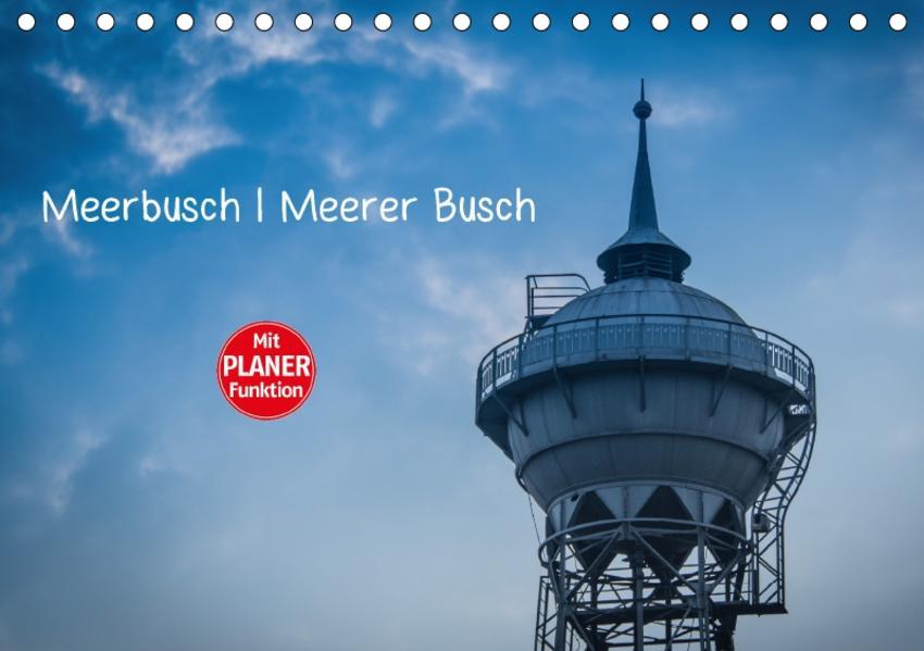 Meerbusch. Meerer Busch (Tischkalender 2017 DIN A5 quer) - Coverbild