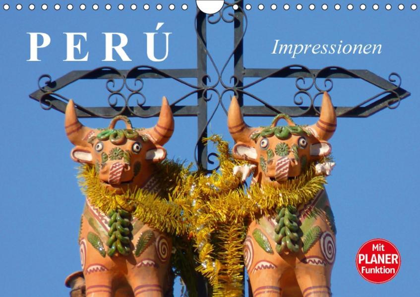 Perú. Impressionen (Wandkalender 2017 DIN A4 quer) - Coverbild