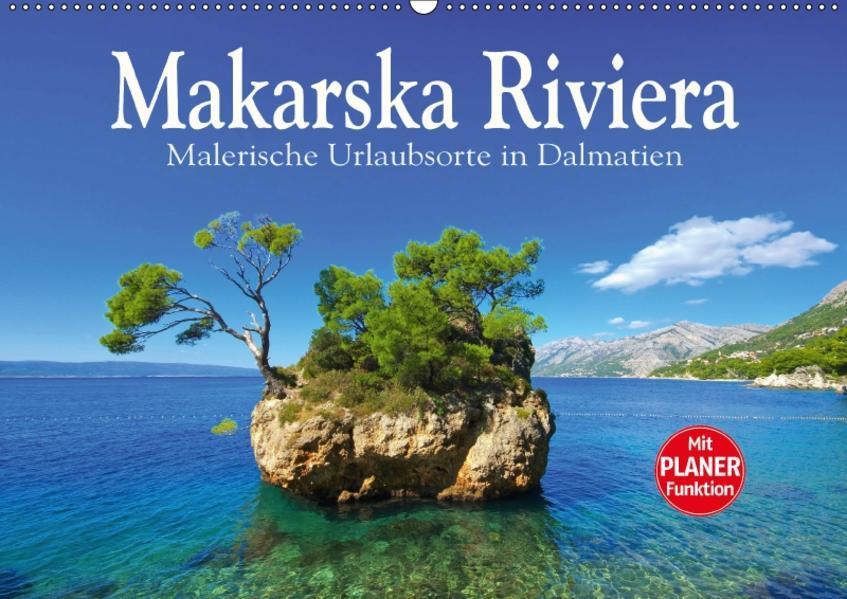 Makarska Riviera - Malerische Urlaubsorte in Dalmatien (Wandkalender 2017 DIN A2 quer) - Coverbild