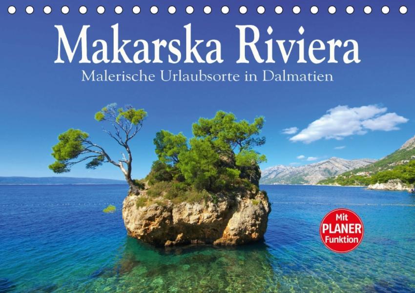 Makarska Riviera - Malerische Urlaubsorte in Dalmatien (Tischkalender 2017 DIN A5 quer) - Coverbild