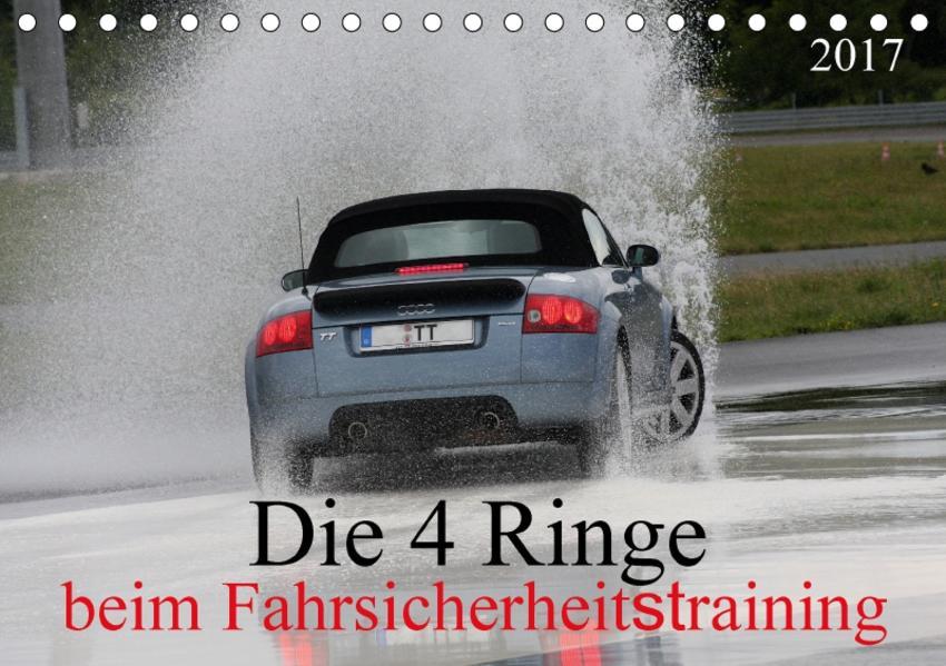 Die 4 Ringe beim Fahrsicherheitstraining (Tischkalender 2017 DIN A5 quer) - Coverbild