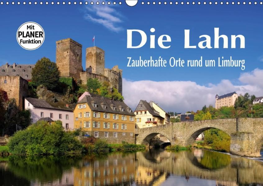 Die Lahn - Zauberhafte Orte rund um Limburg (Wandkalender 2017 DIN A3 quer) - Coverbild