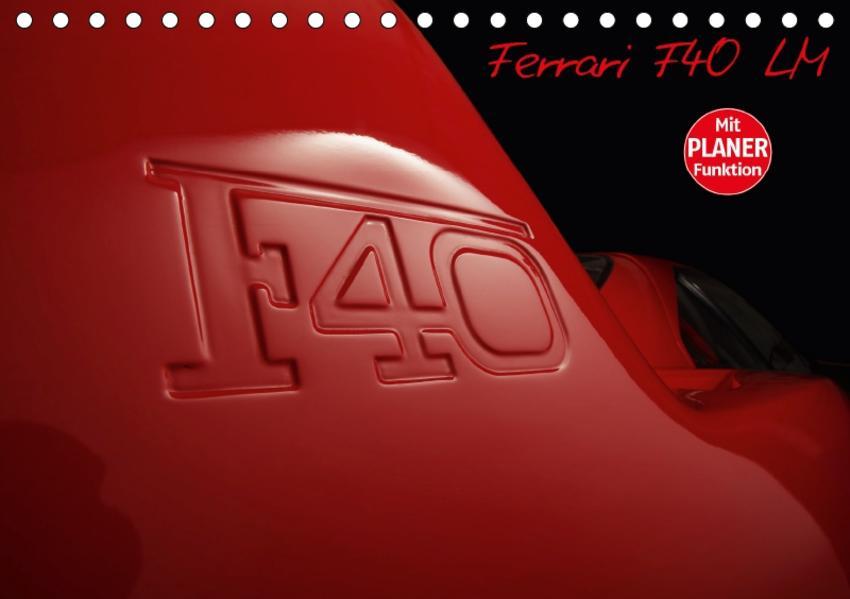 Mythos Ferrari F40 LM (Tischkalender 2017 DIN A5 quer) - Coverbild