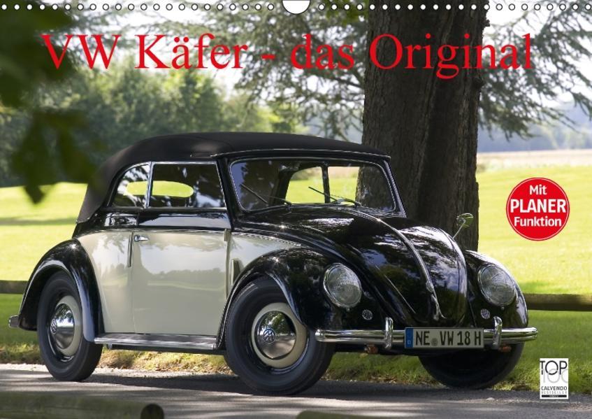 VW Käfer - Das Original (Wandkalender 2017 DIN A3 quer) - Coverbild