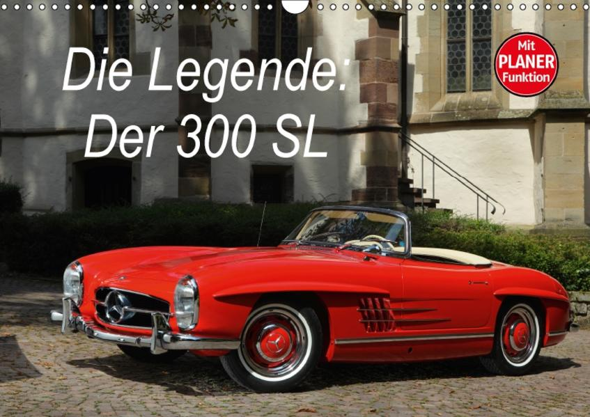 Die Legende: 300 SL (Wandkalender 2017 DIN A3 quer) - Coverbild