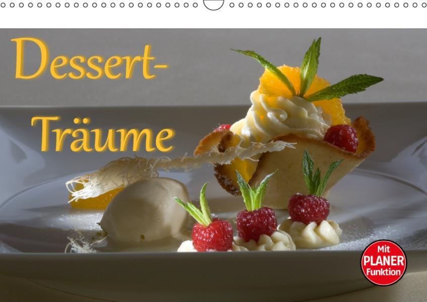 Dessert - Träume (Wandkalender 2017 DIN A3 quer) - Coverbild