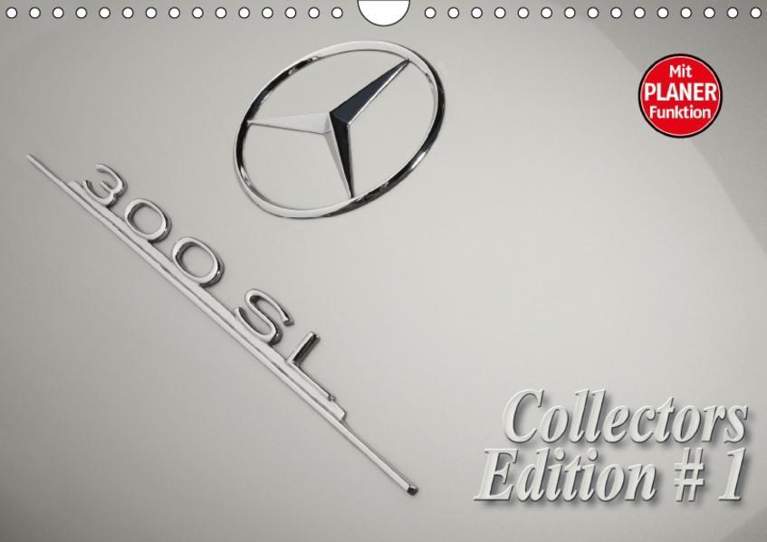 300 SL Collectors Edition 1 (Wandkalender 2017 DIN A4 quer) - Coverbild