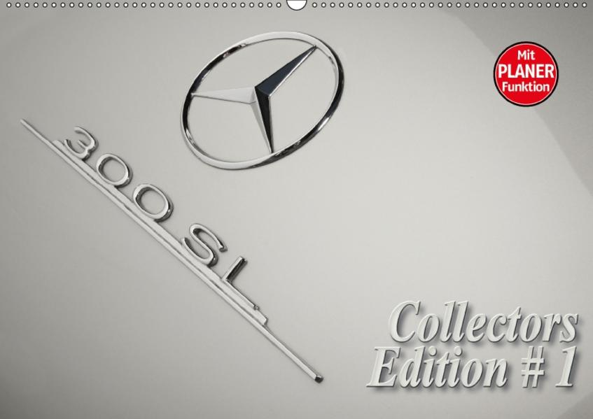 300 SL Collectors Edition 1 (Wandkalender 2017 DIN A2 quer) - Coverbild