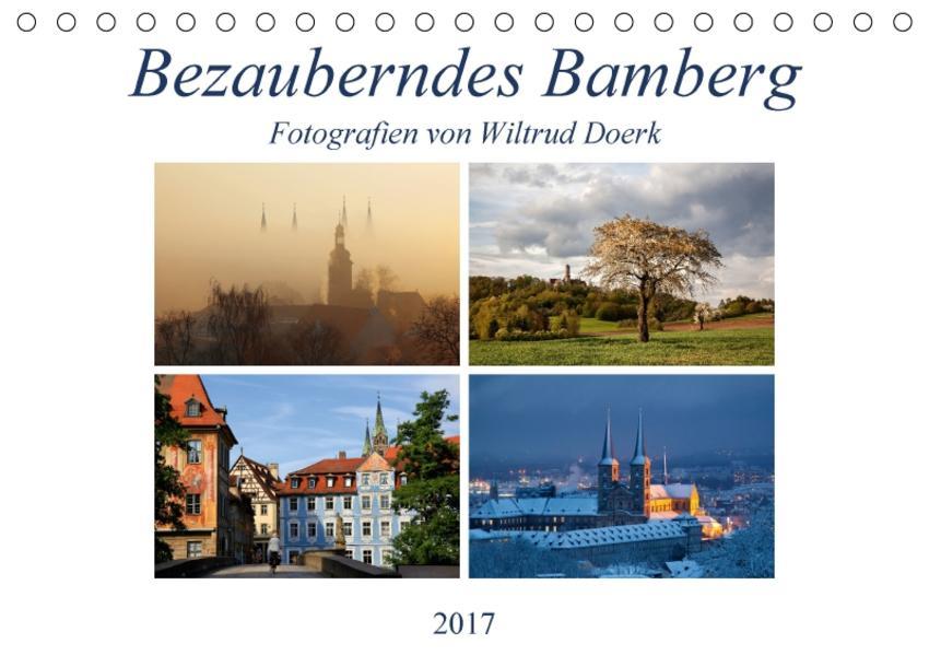Bezauberndes Bamberg (Tischkalender 2017 DIN A5 quer) - Coverbild