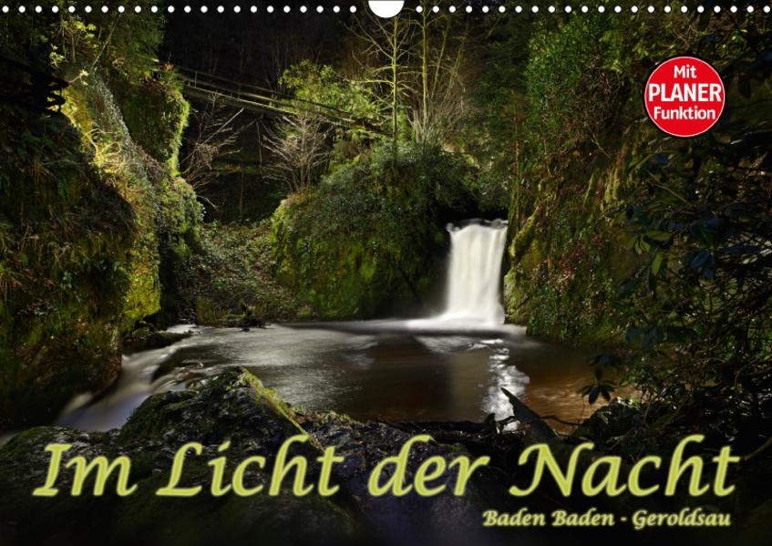 Im Licht der Nacht - Baden Baden Geroldsau (Wandkalender 2017 DIN A3 quer) - Coverbild