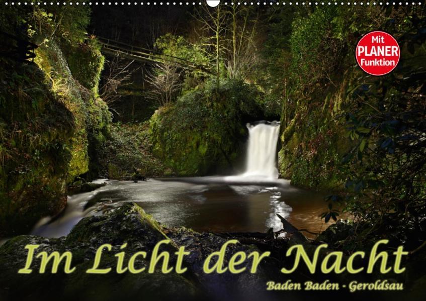 Im Licht der Nacht - Baden Baden Geroldsau (Wandkalender 2017 DIN A2 quer) - Coverbild