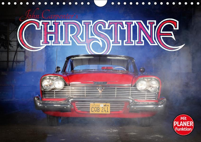 John Carpenter´s Christine (Wandkalender 2017 DIN A4 quer) - Coverbild