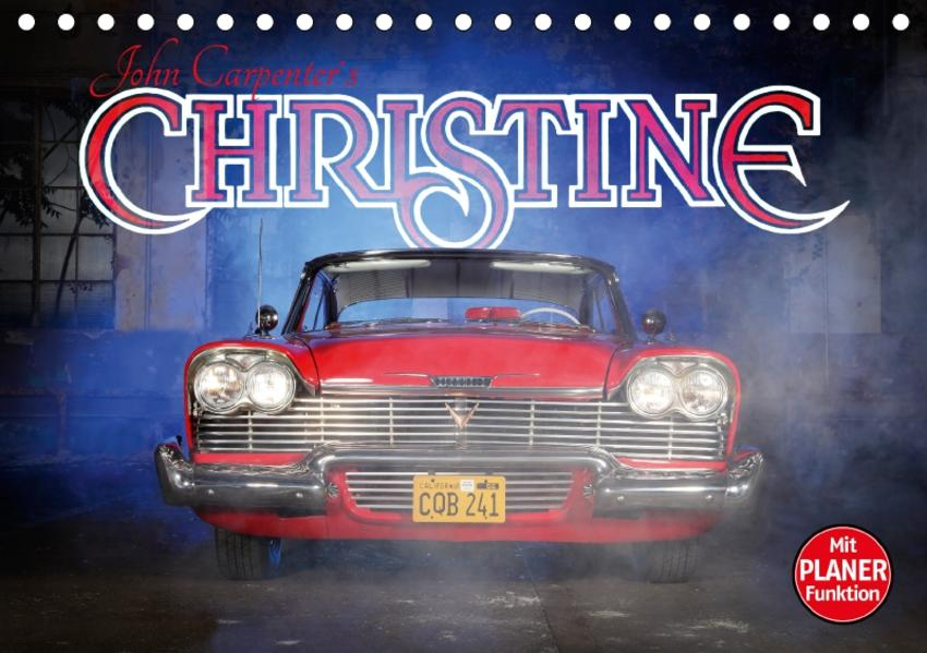 John Carpenter´s Christine (Tischkalender 2017 DIN A5 quer) - Coverbild