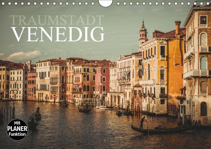 Traumstadt Venedig (Wandkalender 2017 DIN A4 quer) - Coverbild