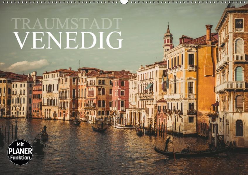 Traumstadt Venedig (Wandkalender 2017 DIN A2 quer) - Coverbild