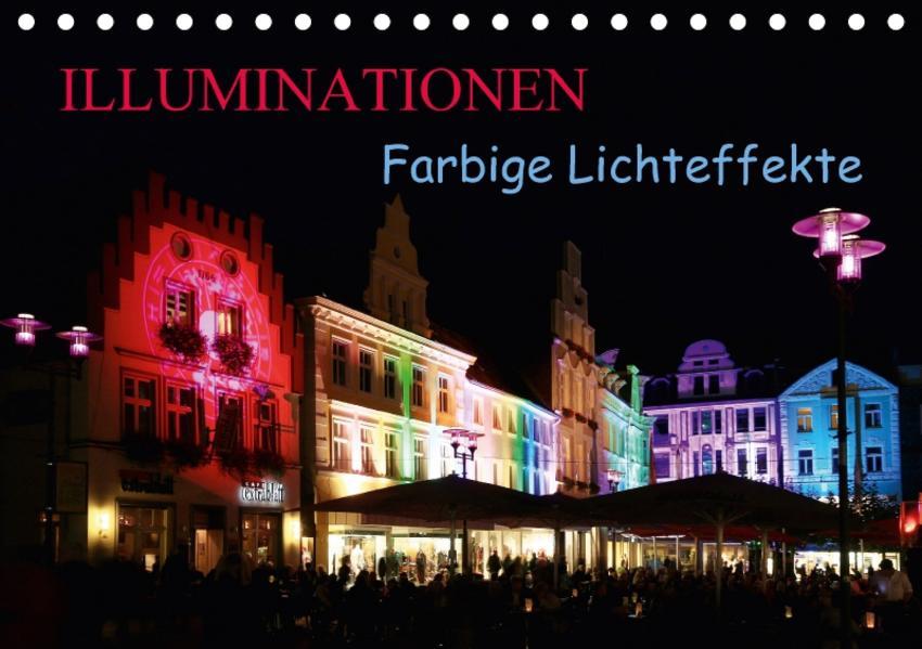 Illuminationen Farbige Lichteffekte (Tischkalender 2017 DIN A5 quer) - Coverbild