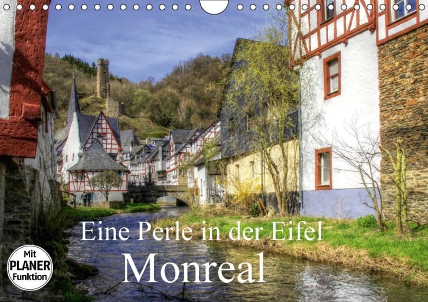 Eine Perle in der Eifel - Monreal (Wandkalender 2017 DIN A4 quer) - Coverbild