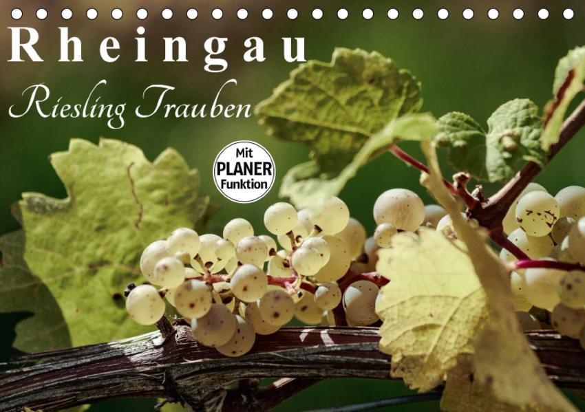 Rheingau - Riesling Trauben (Tischkalender 2017 DIN A5 quer) - Coverbild