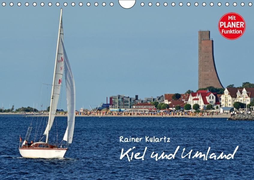 Kiel und Umland (Wandkalender 2017 DIN A4 quer) - Coverbild