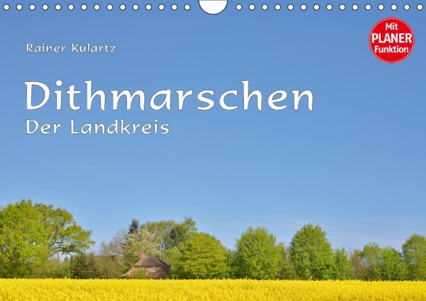 Dithmarschen - Der Landkreis (Wandkalender 2017 DIN A4 quer) - Coverbild