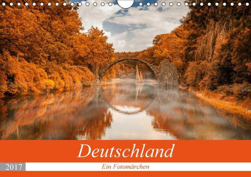 Deutschland - Ein Fotomärchen (Wandkalender 2017 DIN A4 quer) - Coverbild