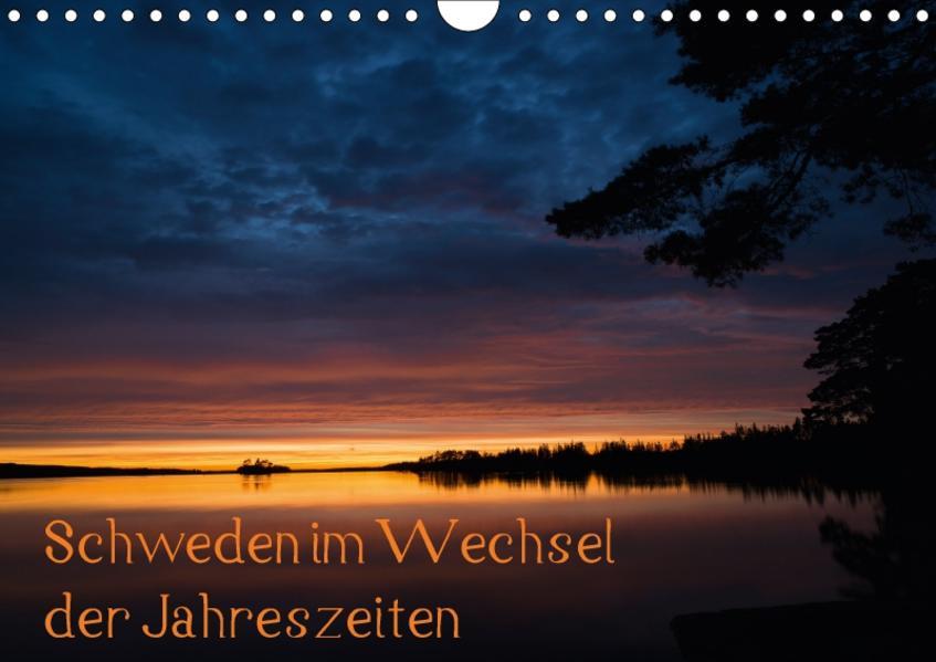 Schweden im Wechsel der Jahreszeiten (Wandkalender 2017 DIN A4 quer) - Coverbild