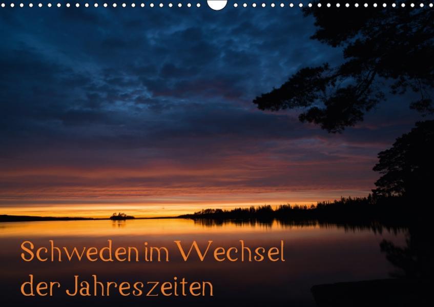 Schweden im Wechsel der Jahreszeiten (Wandkalender 2017 DIN A3 quer) - Coverbild