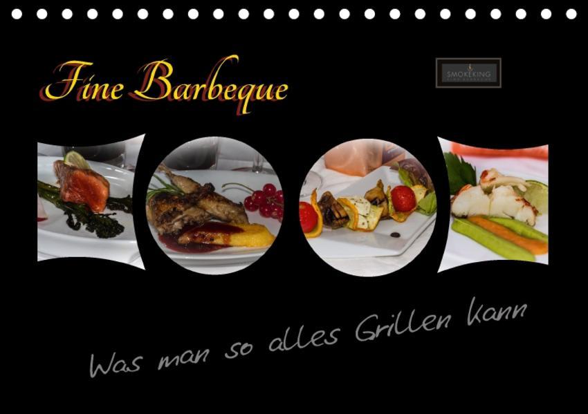 Fine Barbeque – Was man so alles Grillen kann (Tischkalender 2017 DIN A5 quer) - Coverbild