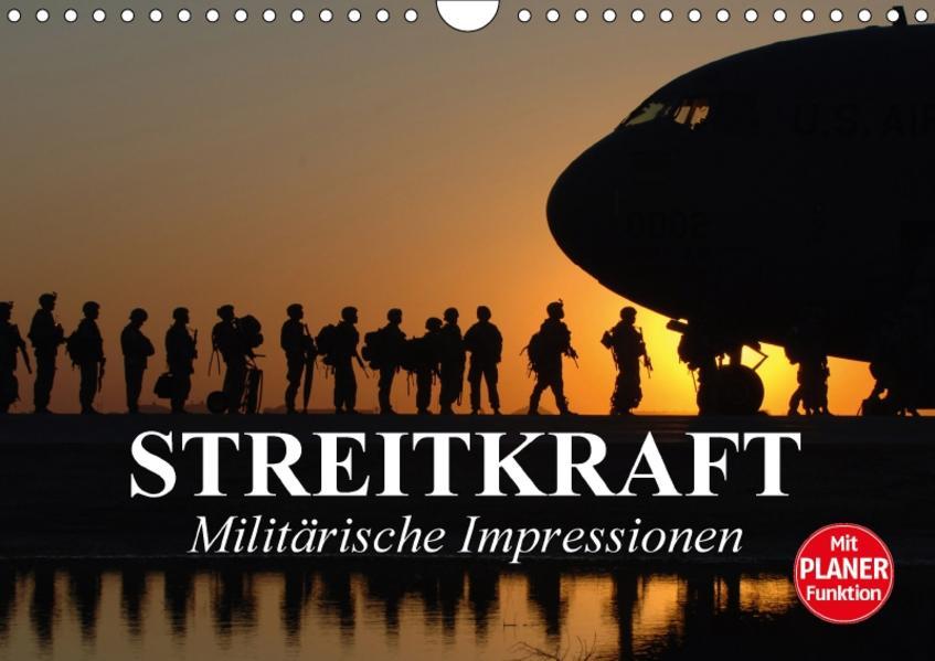 Streitkraft. Militärische Impressionen (Wandkalender 2017 DIN A4 quer) - Coverbild