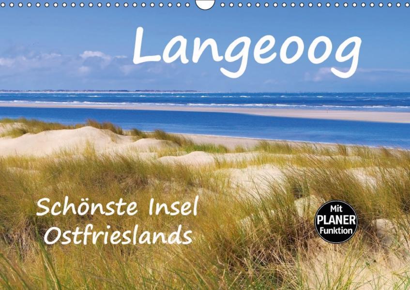 Langeoog - Schönste Insel Ostfrieslands (Wandkalender 2017 DIN A3 quer) - Coverbild