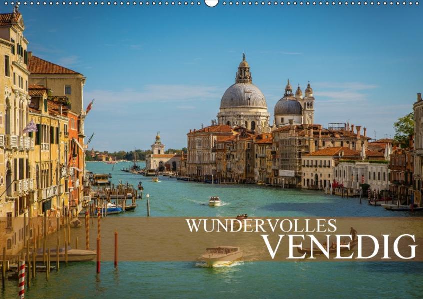 Wundervolles Venedig (Wandkalender 2017 DIN A2 quer) - Coverbild