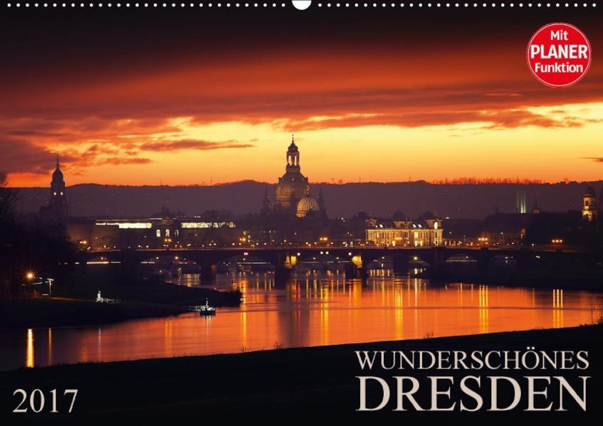 Wunderschönes Dresden (Wandkalender 2017 DIN A2 quer) - Coverbild