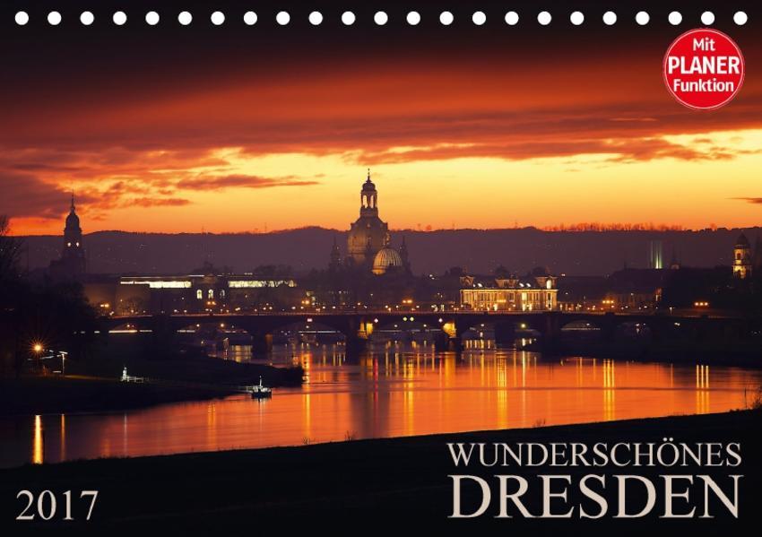 Wunderschönes Dresden (Tischkalender 2017 DIN A5 quer) - Coverbild