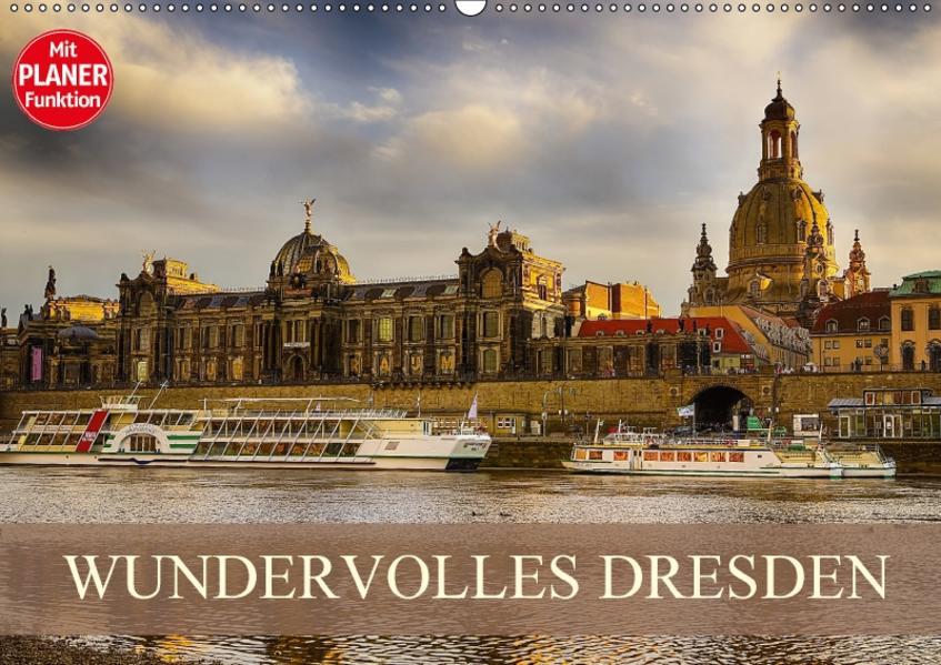 WUNDERVOLLES DRESDEN (Wandkalender 2017 DIN A2 quer) - Coverbild
