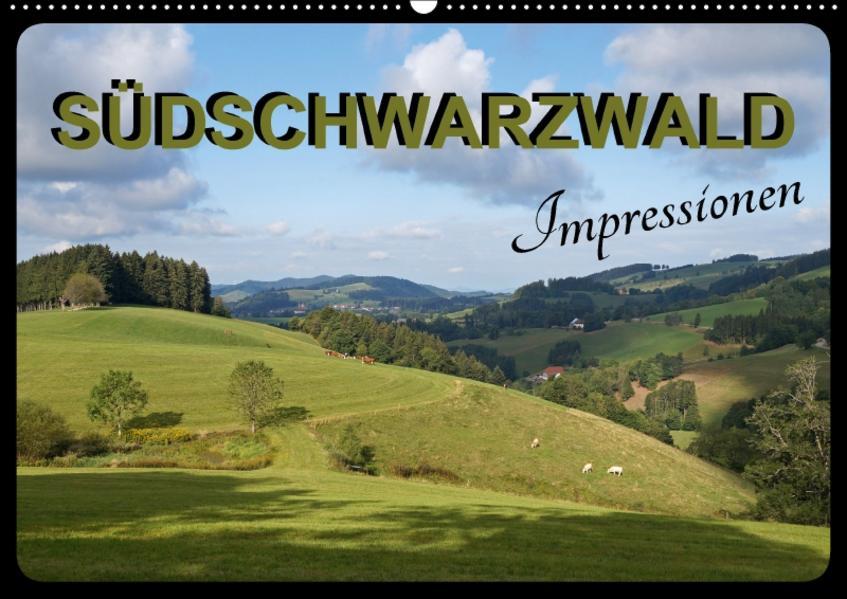 Südschwarzwald - Impressionen (Wandkalender 2017 DIN A2 quer) - Coverbild