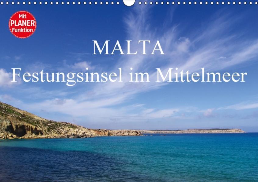 Malta - Festungsinsel im Mittelmeer (Wandkalender 2017 DIN A3 quer) - Coverbild