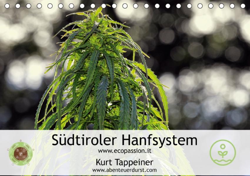 Südtiroler Hanfsystem (Tischkalender 2017 DIN A5 quer) - Coverbild
