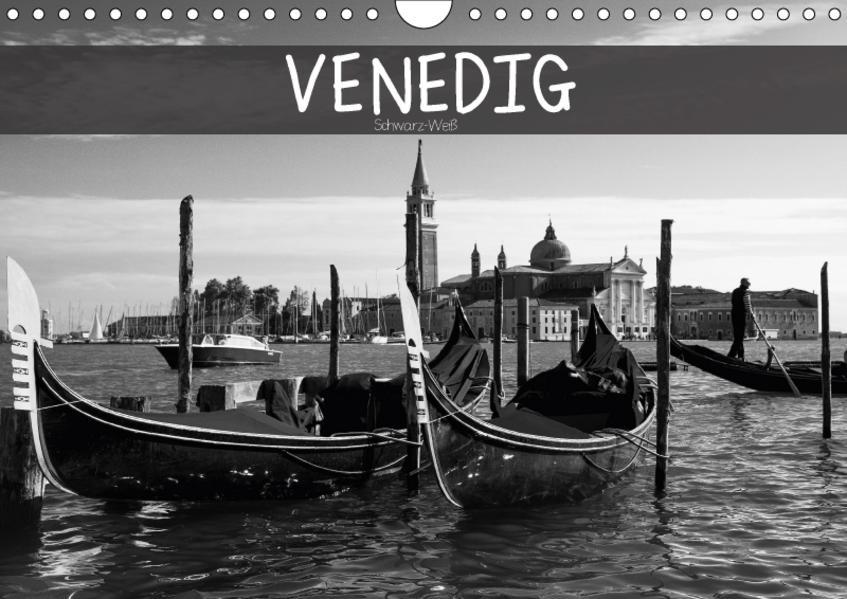Venedig schwarz-weiß (Wandkalender 2017 DIN A4 quer) - Coverbild