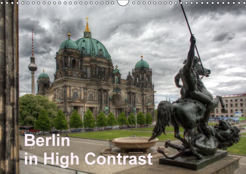 Berlin in High Contrast (Wandkalender 2017 DIN A3 quer) - Coverbild